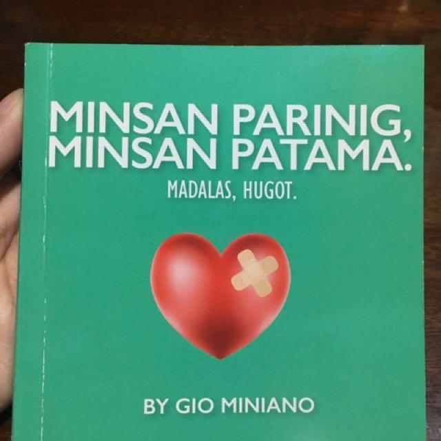 Minsan Parinig, Minsan Patama. Madalas, Hugot (Book by Gio Miniano)