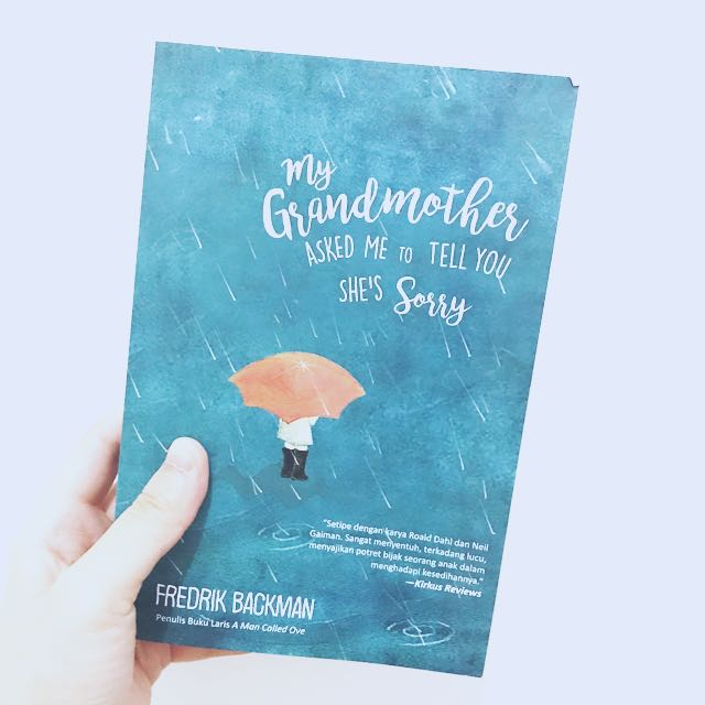 Novel My Grandmothers Asked Me To Tell You She's Sorry by Frederik Backman