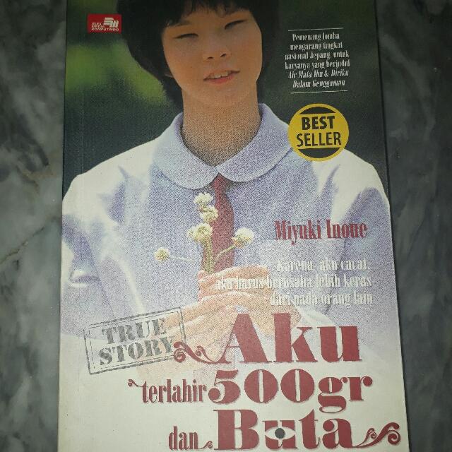 True Story AKU TERLAHIR 500GR DAN BUTA (Karya Miyuki Inoue) Best Seller