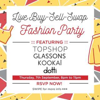 Buy-Sell-Swap Party: Topshop, Glassons, Dotti and Kookai!