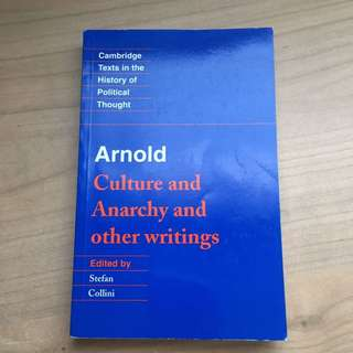 Culture and Anarchy and other writings by Matthew Arnold