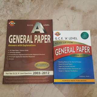 FBP G.C.E. A Level General Paper Answers With Explanations Past Year G.C.E. 'A' Level Questions 2003-2012 & FBP G.C.E. 'A' Level Read Up For General Paper Topical Studies