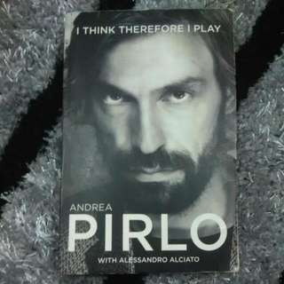 Andrea Pirlo Autobiography (I Think Therefore I Play)
