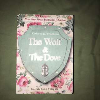 The Wolf & The Dove by Kathleen E. Wooiwiss