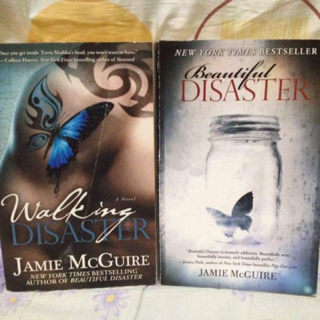 BEAUTIFUL DISASTER AND WALKING DISASTER