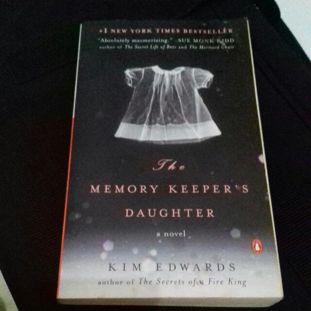 The Memory Keepers Daughter, a novel # Kim Edwards # Penguin Books