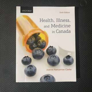 Health, Illness, and Medicine in Canada (6th edition)