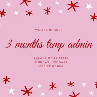 Admin Assistant || 3 months contract || Up to $1800