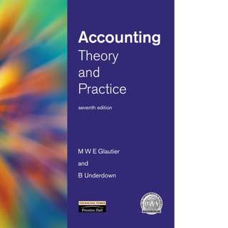 Accounting Theory and Practice 7th Edition by M. W. E. Glautier , Brian Underdown