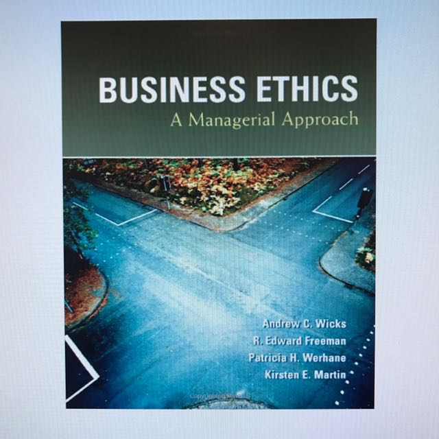Business Ethics - Managerial approach