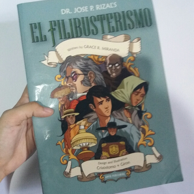 analysis on el filibusterismo El filibusterismo is the second novel written by doctor jose rizal and is a sequel to his first novel which is noli me tangere el filibusterismo which has an english alternate title of reign of greed is written in spanish just like the noli me tangere.