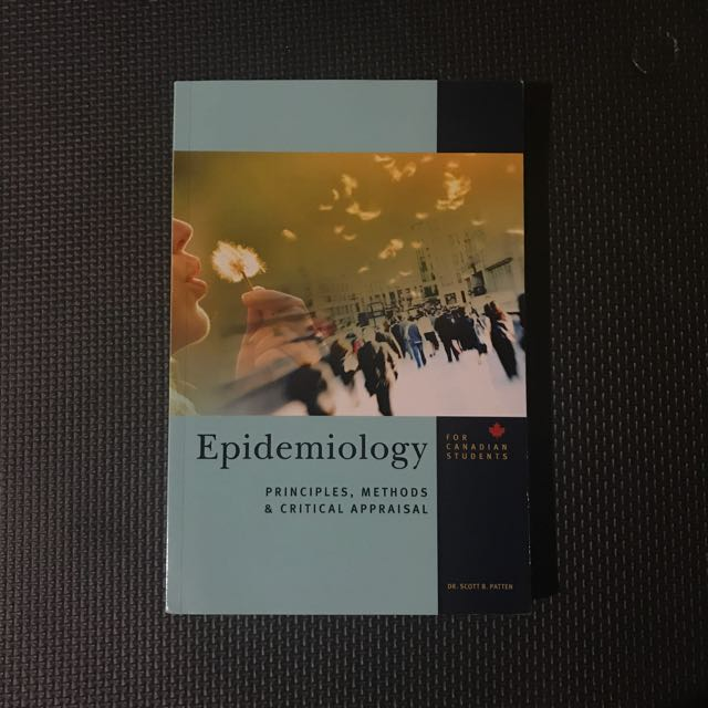 Epidemiology: Principles, Methods and Critical Appraisal