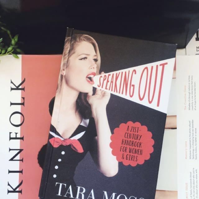 Speaking Out: A 21st Century Handbook for Women & Girls by Tara Moss