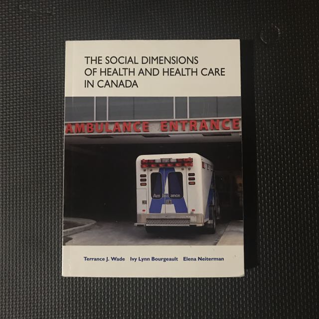 Th Social Dimensions of Heath and Health Care in Canada