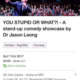You Stupid or What?! A stand-up comedy showcase by Dr Jason Leong