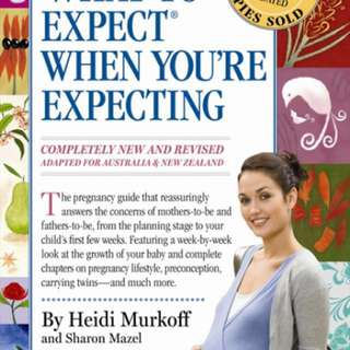 'What to Expect When You're Expecting' by Heidi Murkoff and Sharon Mazel
