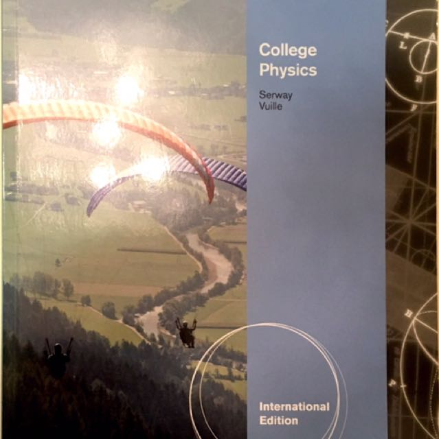 College Physics - 9th Edition / Serway Vuille