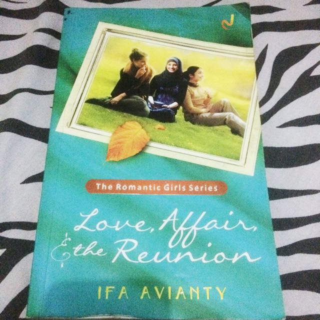Love, Affair, & the Reunion by Iva Avianty