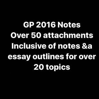 GP 2016 A levels Notes and Essay Outlines