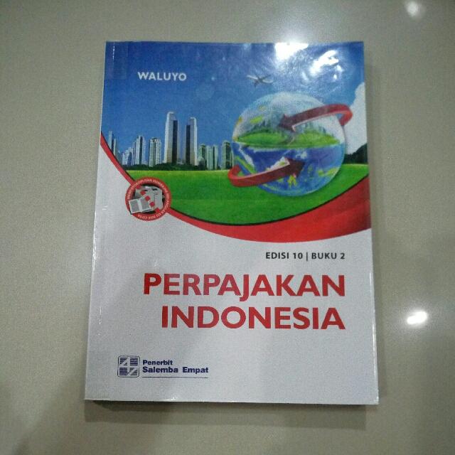 Perpajakan Indonesia Edisi 10 Buku 2 Waluyo