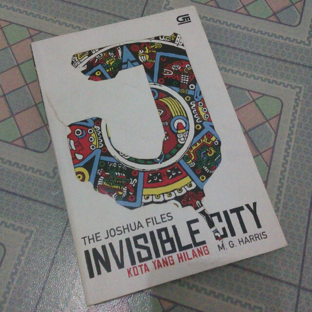 The Invisible City by M. G Harris
