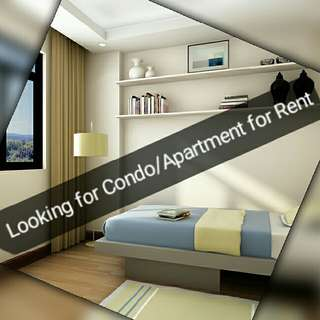 I'm Looking For Condo/Apartment For Rent