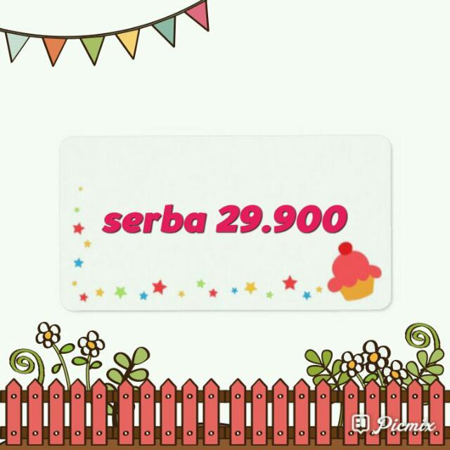SERBU..!! Serba 29.900