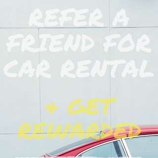 Refer a Friend to rent a car and get rewarded!