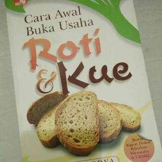 Cara Awal Buka Usaha Roti & Kue
