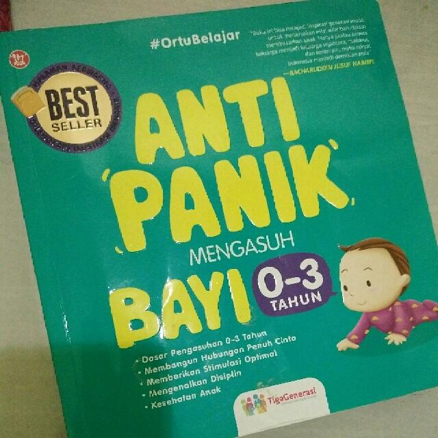 Buku Anti Panik Mengasuh Bayi 0-3 Tahun