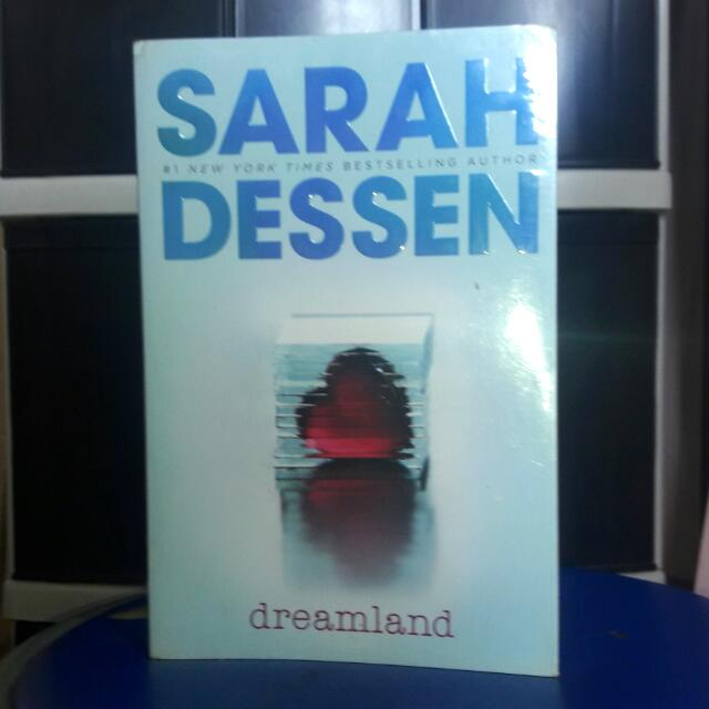Dreamland By Sarah Dessen Books Books On Carousell