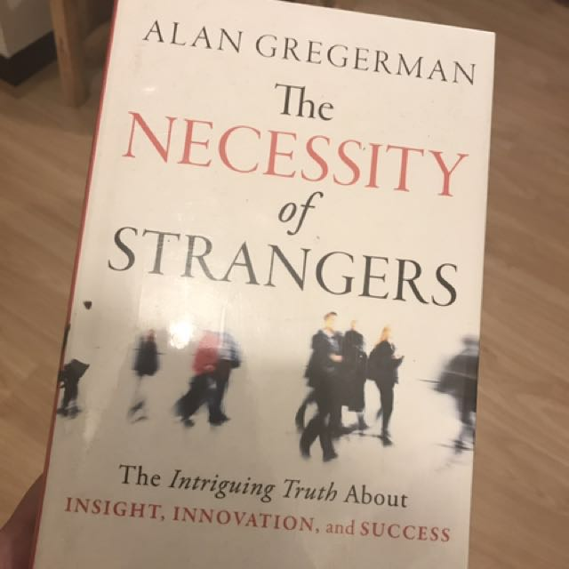The Necessity Of Stranger