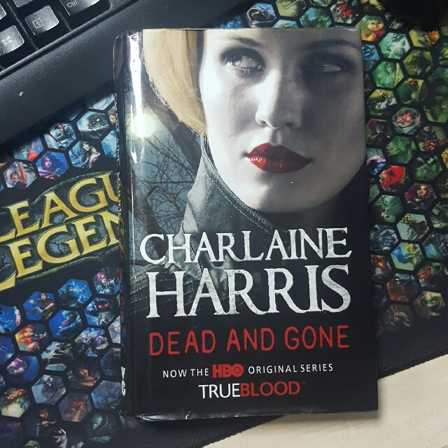 Charlaine Harris Dead and Gone/True Blood book 9 Hardbound