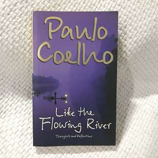 Like the Flowing River by Paulo Coelho Book