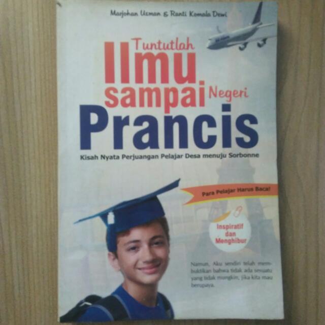 Buku tuntulah ilmu sampai negeri Prancis