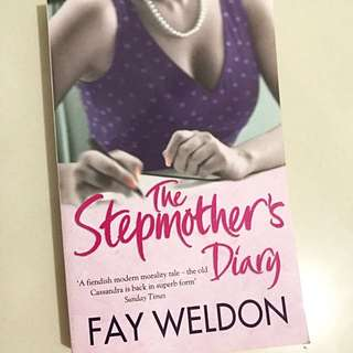 """""""The Stepmother's Diary"""" by Fey Weldon"""