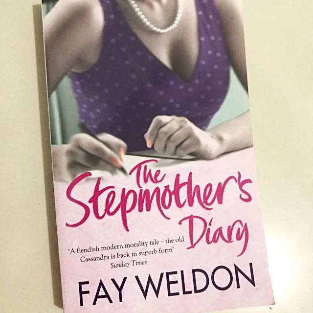 """The Stepmother's Diary"" by Fey Weldon"