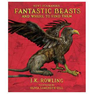 [US Edition] Fantastic Beasts and Where to Find Them: The Illustrated Edition by J. K. Rowling and Olivia Lomenech Gill