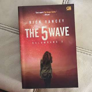 The 5 Wave - Gelombang 5 by Rick Yancey