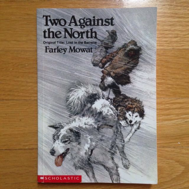 Two Against The North (Lost In The Barrens) by Farley Mowat Book/Novel Children