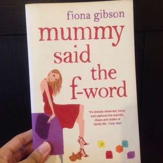 Mommy Said The F-Word By Fiona Gibson (Paperback)