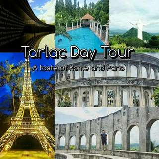 Tarlac Day Tour - A Taste of Rome and Paris in PH