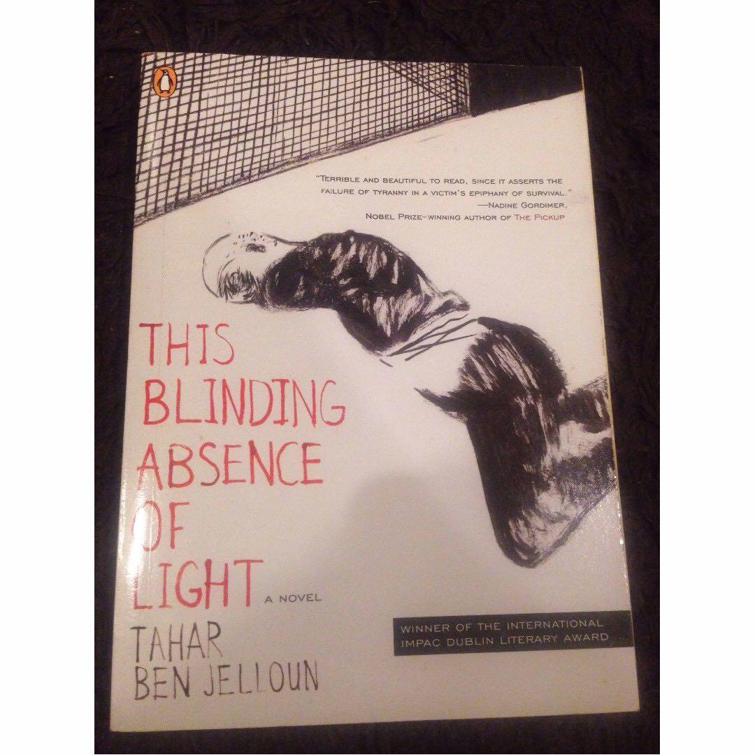 This Blinding Absence Of Light by Tahar Ben Jelloun (Paperback)