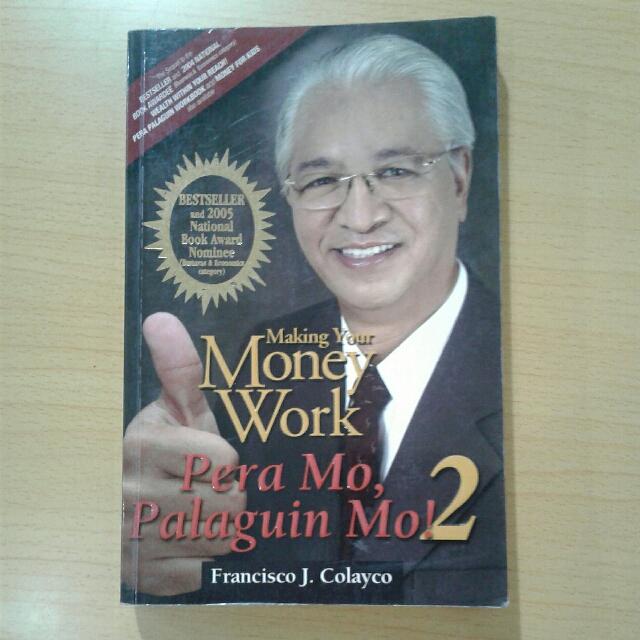 Pera Mo, Palaguin Mo 2 by Francisco J. Colayco