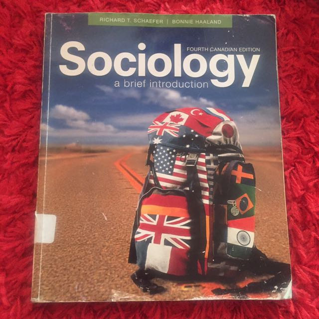Sociology a brief introduction: Fourth Canadian Edition