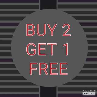 PROMO BUY 2 GET 1 FREE