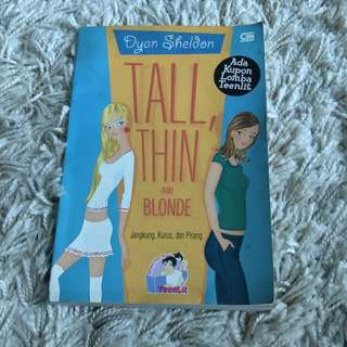 Tall, Thin and Blonde by Dyan Sheldon