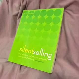 Silent Selling 4th Ed. Textbook