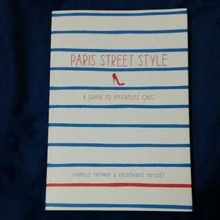 Paris Street Style - Isabelle Thomas & Frederique Veysset