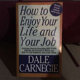 How To Enjoy your life & Your Job By Dale Carnegie